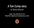 Tom Curley Tribute